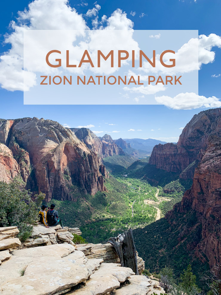 Glamping at Zion National Park